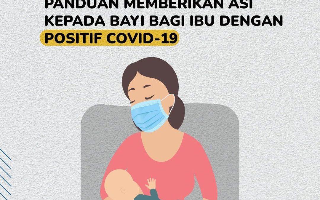 Bolehkah ibu positif COVID-19 memberikan ASI kepada bayi?  #Healthies, ibu menyu…