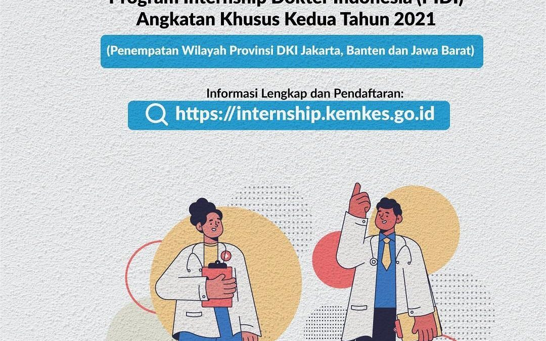 #Healthies, Kementerian Kesehatan membuka pendaftaran bagi Program Internship Do…