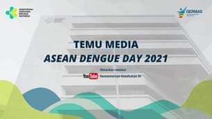 Temu Media ASEAN Dengue Day 2021