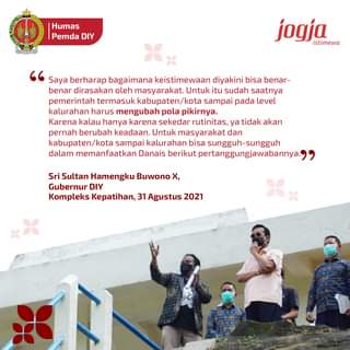 Gubernur DIY, Sri Sultan Hamengku Buwono X mengatakan, keistimewaan DIY harus …